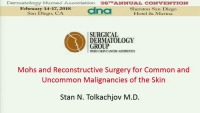 Mohs and Reconstructive Surgery for Common and Uncommon Malignancies of the Skin