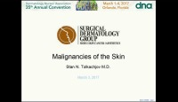 Malignancies of the Skin: An Overview of Common and Uncommon Cutaneous Malignancies