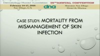 Case Study: Mortality from Mis-Management of Skin Infection