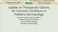 Update on Therapeutic Options for Common Conditions in Pediatric Dermatology