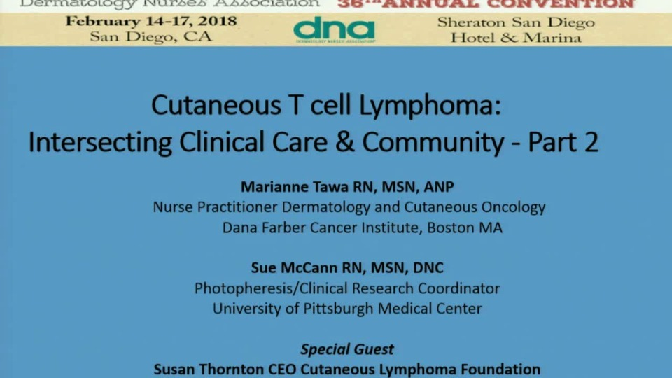 Cutaneous Lymphomas:  Intersecting Clinical Care and Community Part 2