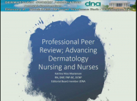 Professional Peer Review; Advancing Dermatology Nursing and Nurses