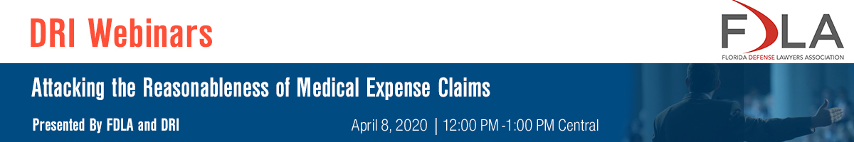 Attacking the Reasonableness of Medical Expense Claims