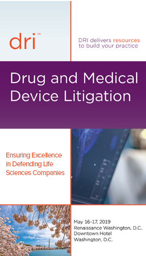 Drug and Medical Device Litigation Seminar