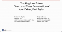 Preparing Your Driver for Direct and Cross- Examination at Trial