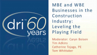 Welcome & MBE and WBE Businesses in the Construction Industry: Leveling the Playing Field