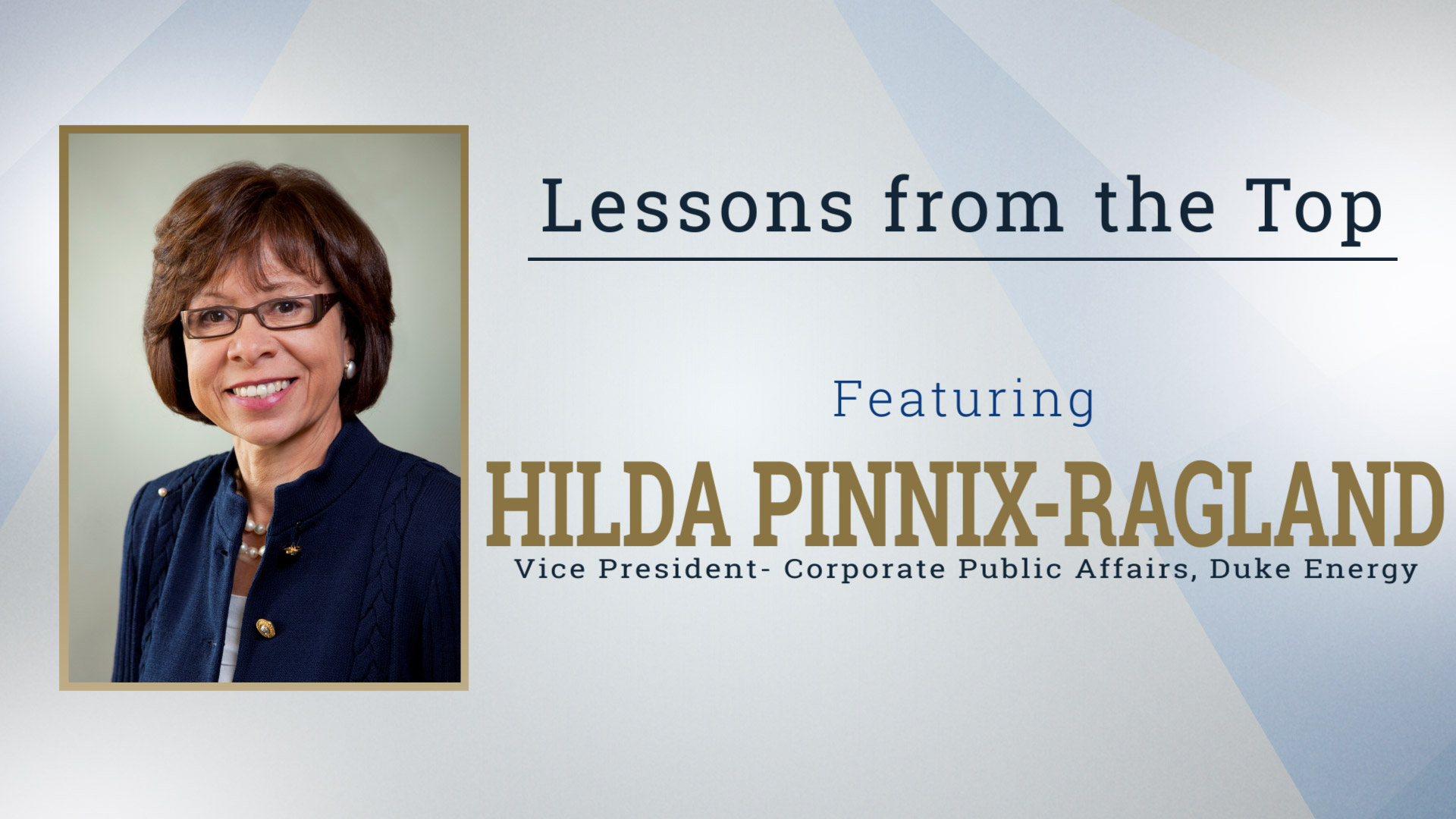 Lessons from the Top Featuring Hilda Pinnix-Ragland