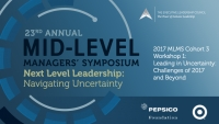 2017 MLMS Cohort 3 Workshop 1: Leading in Uncertainty: Challenges of 2017 and Beyond
