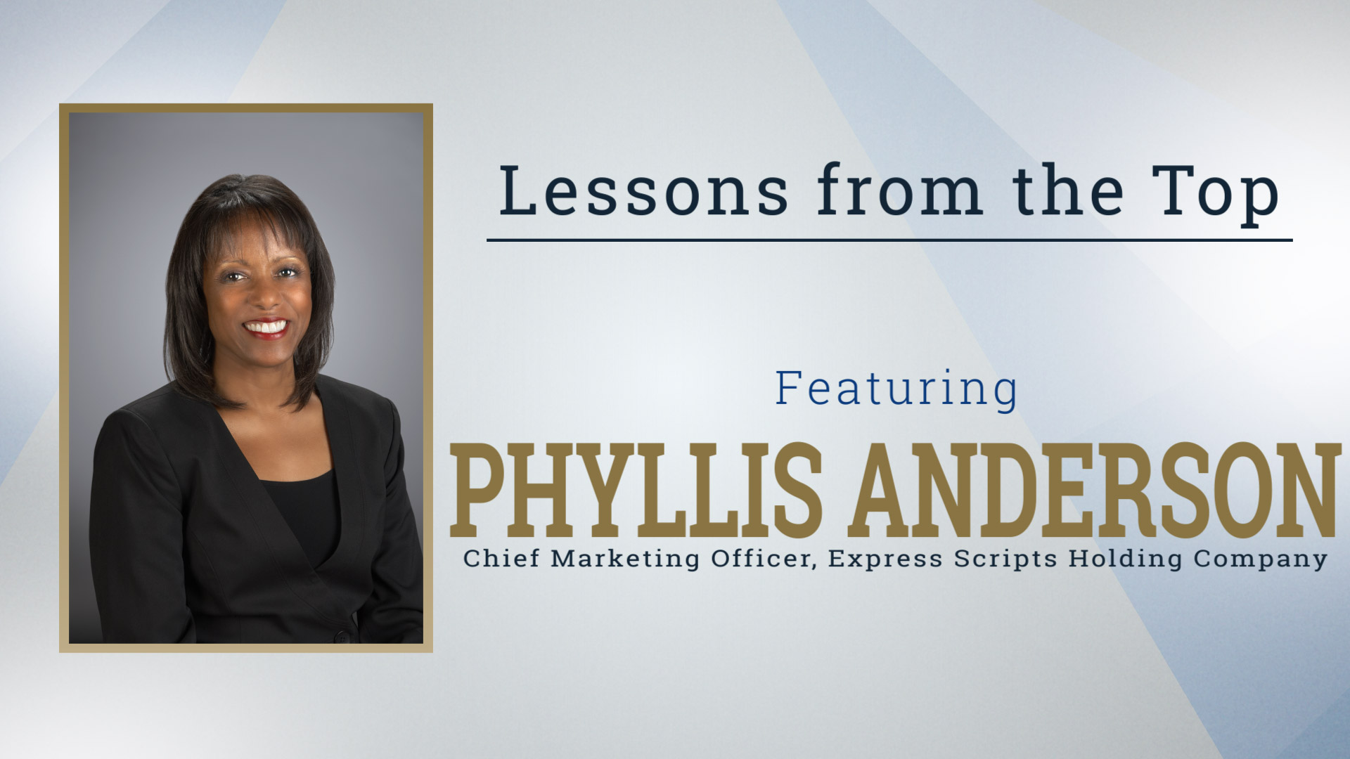 Lessons from the Top Featuring Phyllis Anderson