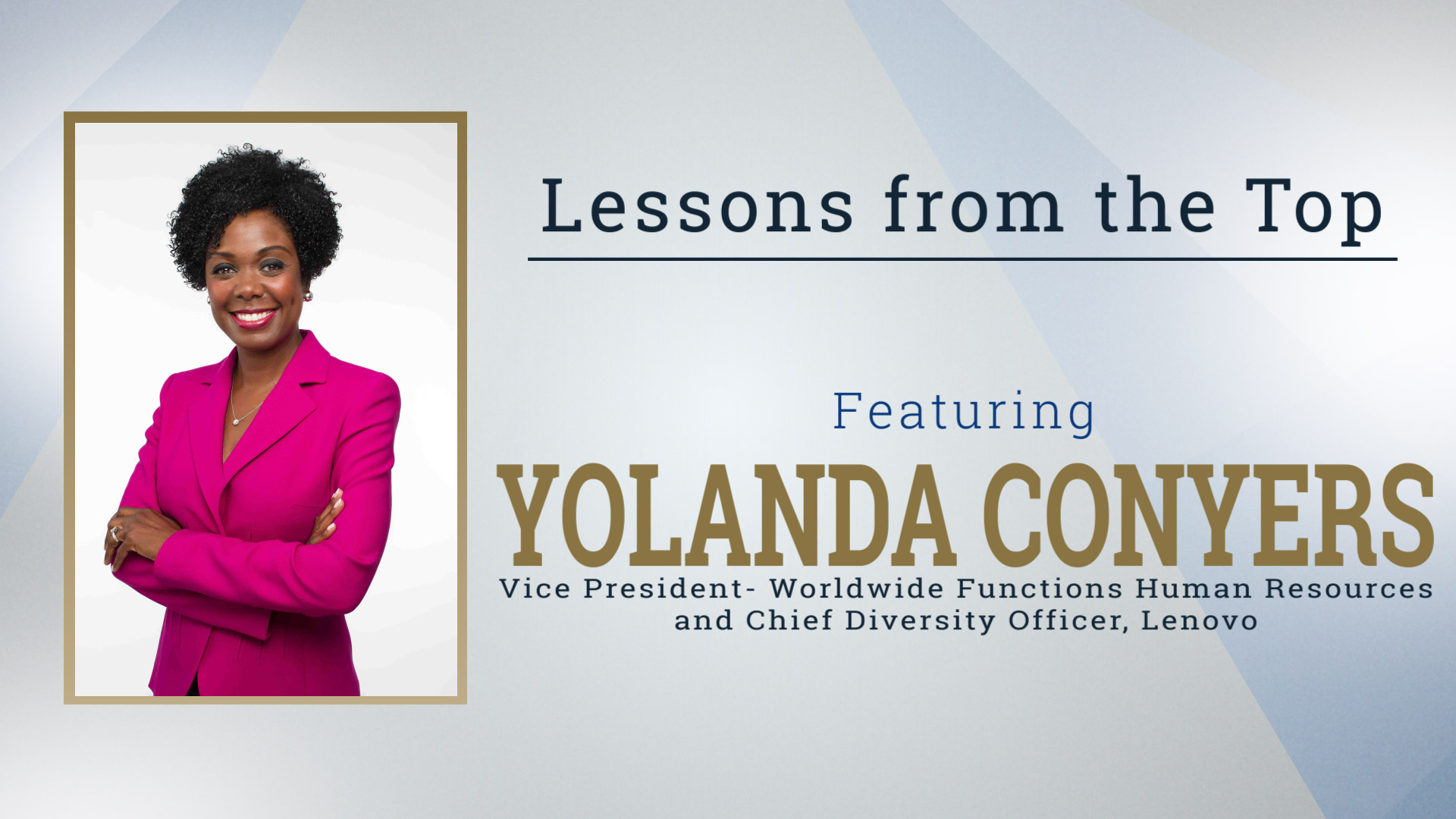 Lessons from the Top Featuring Yolanda Conyers
