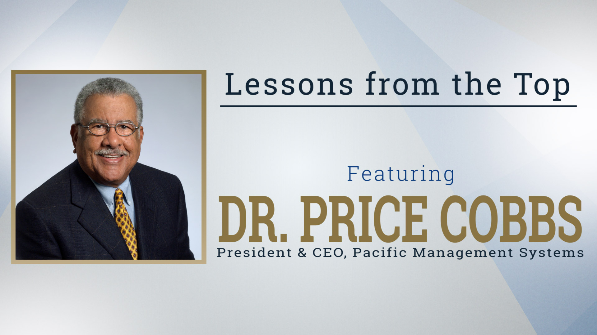 Lessons from the Top Featuring Dr. Price Cobbs