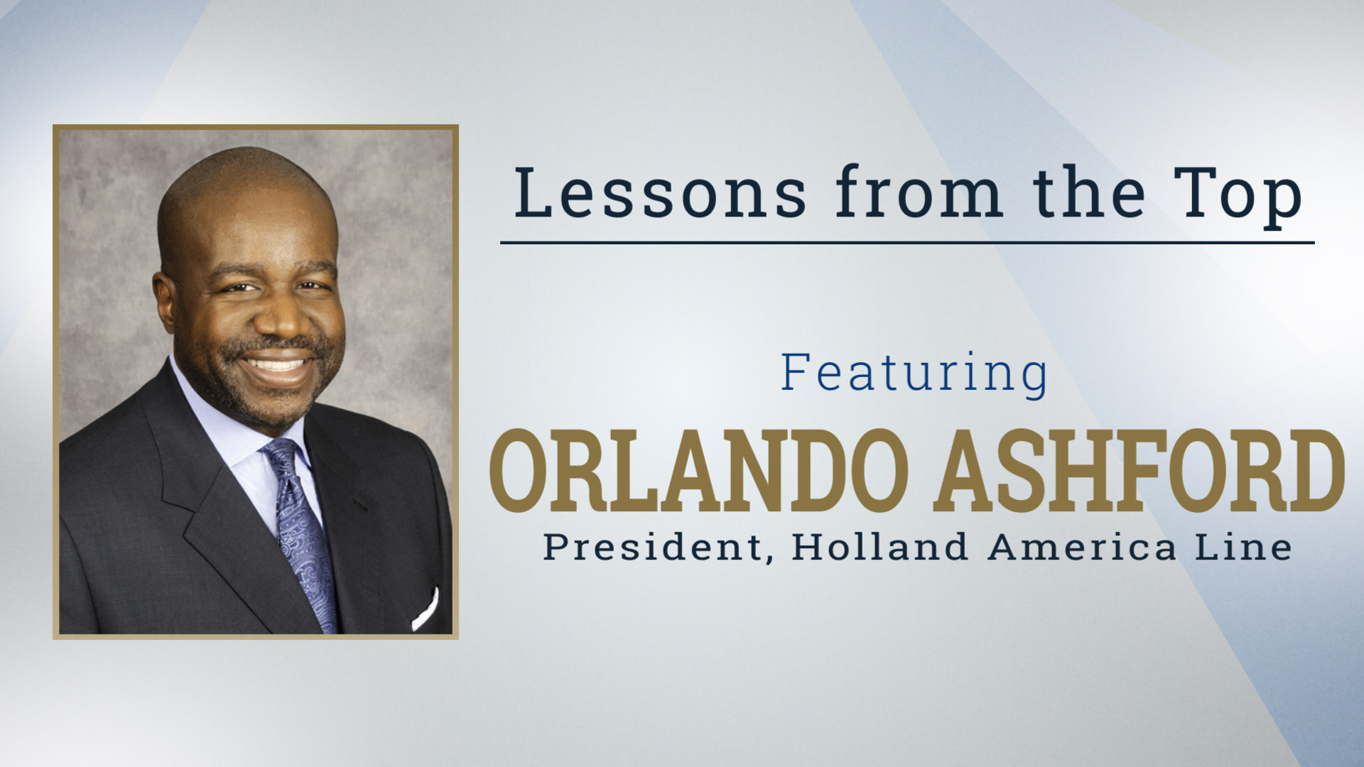 Lessons from the Top Featuring Orlando Ashford