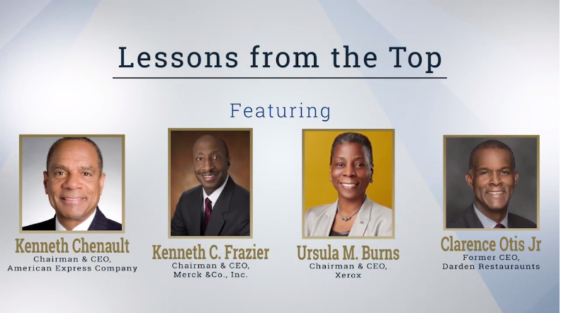 Lessons from the Top Featuring Kenneth Chenault, Kenneth C. Frazier, Ursula M. Burns, and Clarence Otis Jr.