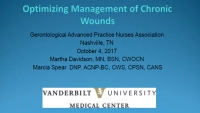 Optimizing Management of Chronic Wounds
