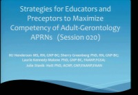 Strategies for Educators and Preceptors to Maximize Competency of Adult-Gerontology APRNs