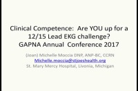 Clinical Competence: Are You Up for a 12/15 Lead EKG Challenge?