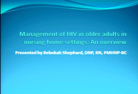 Management of HIV in Older Adults in Nursing Home Settings: An Overview