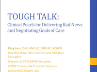 Tough Talk: Clinical Pearls for Delivering Bad News and Negotiating Goals of Care