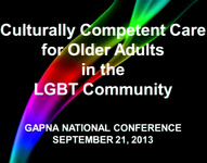 Culturally Competent Advanced Nursing Care for Older Adults in the LGBT Community