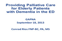 Providing Palliative Care for Elderly Patients with Dementia in the ED