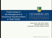 Controversies in the Management of Subclinical Hypothyroidism in the Older Adult