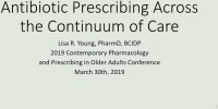 Antibiotic Prescribing across the Continuum of Care