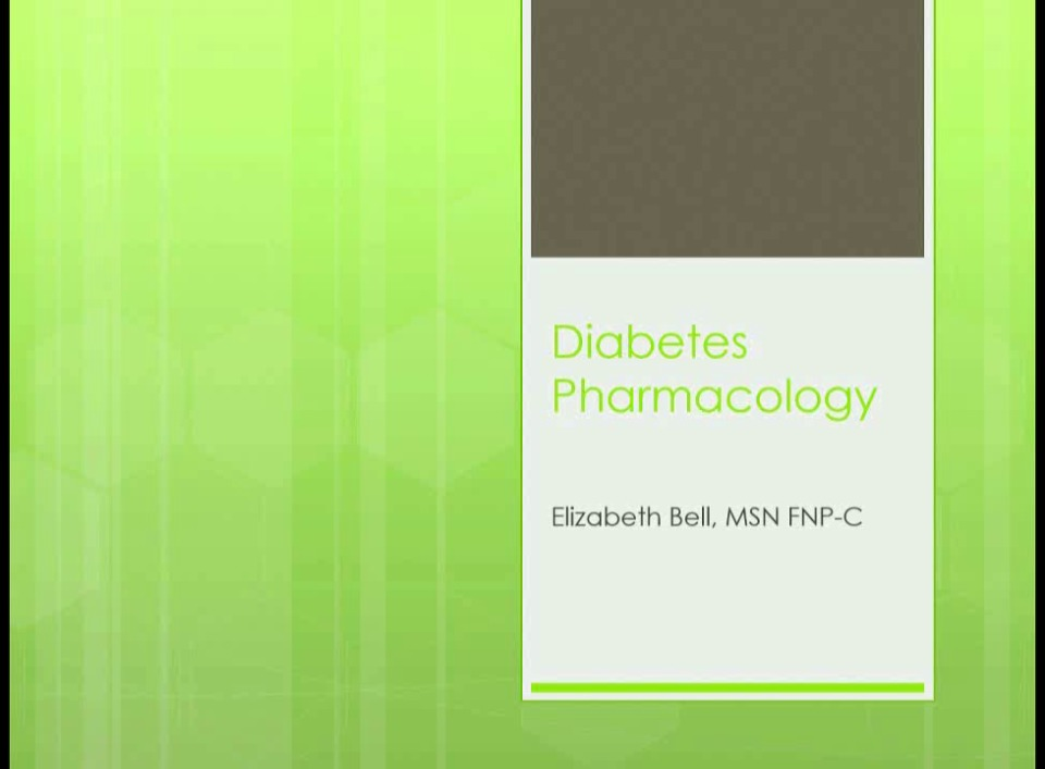 Pharmacology: Part 1 - Diabetes and Part 2 - Antimicrobials