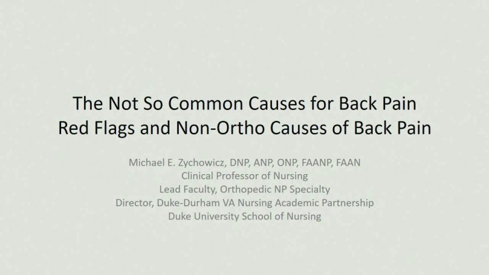 The Not-So-Common Causes for Back Pain: Red Flags and Non-Ortho Causes of Back