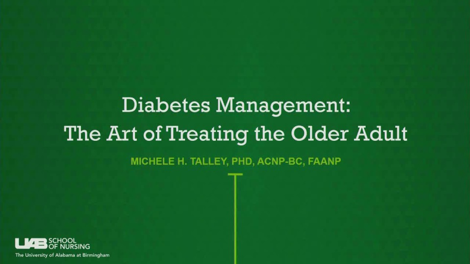 Diabetes Management: The Art of Treating the Older Adult