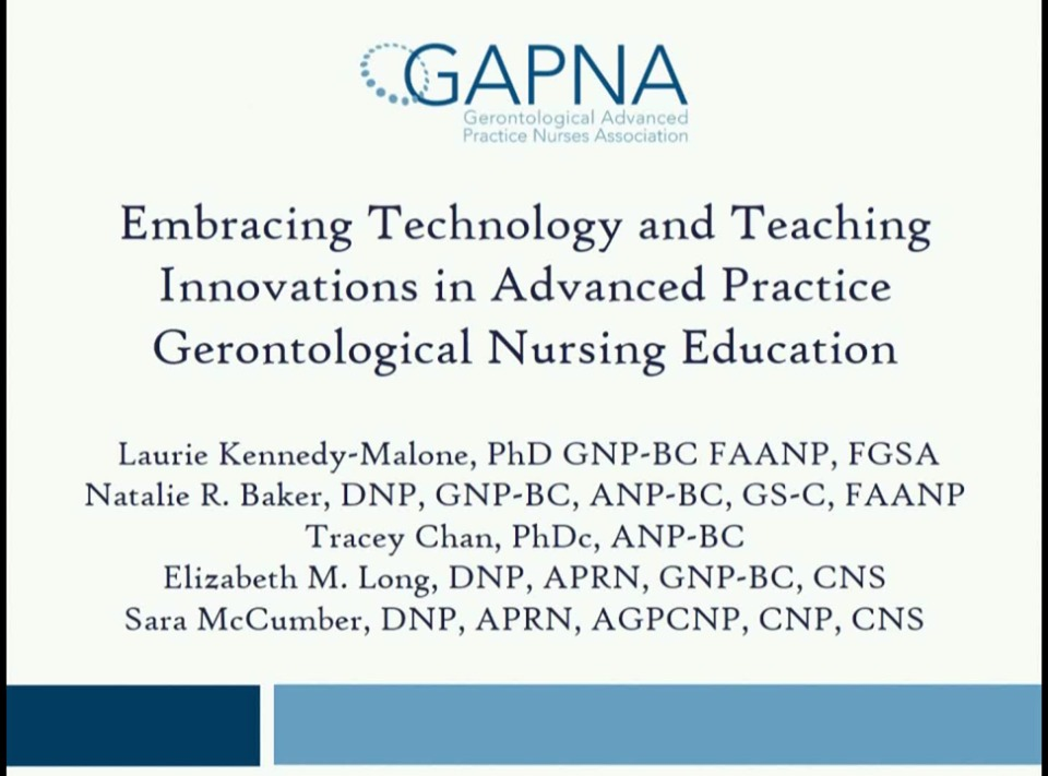 Embracing Technology and Teaching Innovations in Advanced Practice Gerontological Nursing Education