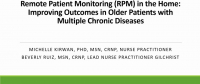 Remote Patient Monitoring (RPM) in the Home: Improving Outcomes in Older Patients with Multiple Chronic Diseases