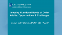 Meeting Nutritional Needs of Older Adults: Opportunities and Challenges