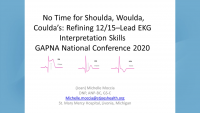 No Time for Shoulda, Woulda, Coulda: Refining 12/15 Lead EKG Interpretation Skills