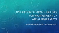 Application of 2019 Guidelines for Management of Atrial Fibrillation