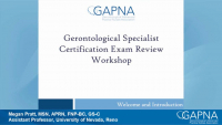 Gerontological Specialist Certification Exam Review Workshop: Comprehensive Geriatric Assessment