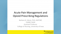 Acute Pain Management and Opioid Prescribing Regulations