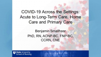 Conference Welcome /// COVID-19 Across the Settings: Acute to Long-Term Care, Home Care and Primary Care
