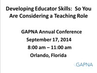 Education Workshop: Developing Educator Skills: So You Are Considering a Teaching Role