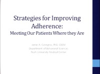 Strategies for Improving Adherence: Meeting Our Patients Where They Are