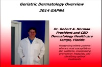 Geriatric Dermatology - Caring for the Skin of Our Elderly Patients