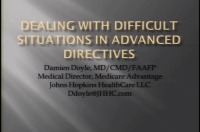 Dealing with Difficult Situations in Advanced Directives