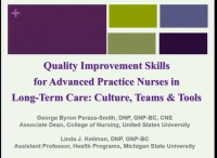 Quality Improvement Skills for Advanced Practice Nurses in Long-Term Care: Culture, Teams, and Tools