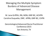 Managing the Multiple Symptom Burdens of Advanced Disease Management