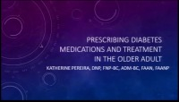 Pharmacology Workshop: Prescribing Diabetes Medications and Treatment in the Older Adult (Part 1) & Anticoagulant Management in the Elderly (Part 2)
