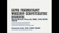 Pharmacology Workshop: Geropsychiatric Disorders
