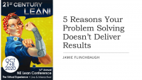 5 Reasons Your Problem Solving Doesn't Deliver Results