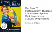 The Road To Sustainability: Building A Successor System That Supersedes Cultural Propensities