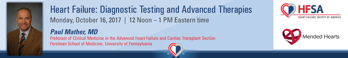 Heart Failure: Diagnostic Testing and Advanced Therapies