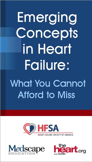 Emerging Concepts in Heart Failure: What You Cannot Afford to Miss