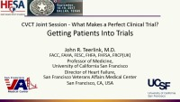 CVCT Joint Session - What Makes a Perfect Clinical Trial?